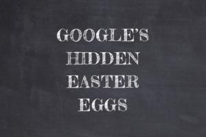 Holidays: Google's Hidden Easter Eggs